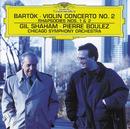 バルトーク:ヴァイオリン協奏曲第2番、ラプソディ第1・2番/Gil Shaham, Chicago Symphony Orchestra, Pierre Boulez
