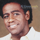 Testify: The Best Of The A&M Years/Al Green