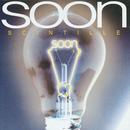 Scintille/Soon