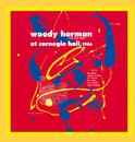 Woody Herman (And The Herd) At Carnegie Hall, 1946/Woody Herman