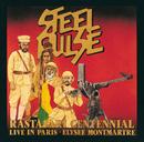 ラスタ百年祭~ライヴ・イン・パリ/Steel Pulse