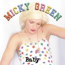 Baby/Micky Green