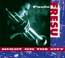 Night On The City/Paolo Fresu Quintet
