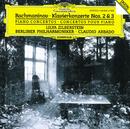 ラフマニノフ:ピアノ協奏曲第2・3番/Lilya Zilberstein, Berliner Philharmoniker, Claudio Abbado