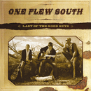 Last Of The Good Guys/One Flew South