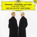 シューマン:歌曲集≪女の愛と生涯≫、他/Anne Sofie von Otter, Bengt Forsberg