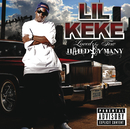 Loved By Few Hated By Many/Lil Keke