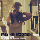 Everything Has Changed(Remix)/Taylor Swift