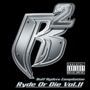 Ryde Or Die Vol. II/Ruff Ryders