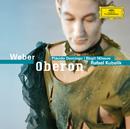 ウェーバー オベロン /クーベリッ/Symphonieorchester des Bayerischen Rundfunks, Rafael Kubelik