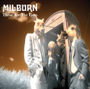 These Are The Facts (International version)/Milburn