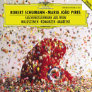 シューマン:森の情景、ウィーンの謝肉祭の道化、他/Maria João Pires