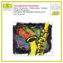 Ibert / Glazunov / Villa-Lobos / Dubois: Saxophone Concertos/Eugene Rousseau, Paul Kuentz Chamber Orchestra, Paul Kuentz