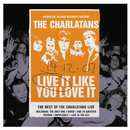 Live It Like You Love It (standard)/The Charlatans