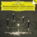 Mozart / Weber: Clarinet Quintets/Eduard Brunner, Hagen Quartett