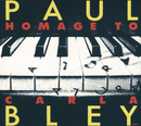 Hommage To Carla/Paul Bley