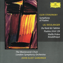Stravinsky: Symphony of Psalms / Boulanger, L.: Psalms/London Symphony Orchestra, John Eliot Gardiner, The Monteverdi Choir