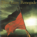 Renegade/Thin Lizzy