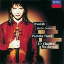 Dvorák: Violin Concerto; Romance/Suk: Fantasie/Pamela Frank, Czech Philharmonic Orchestra, Sir Charles Mackerras