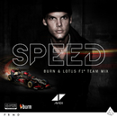 Speed (Burn & Lotus Team F1 Mix)/Avicii