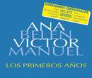 Los Primeros Años/Victor Manuel, Ana Belén