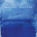 聖地への旅/Michael Brecker