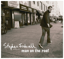 Man On The Roof (International Version)/Stephen Fretwell