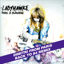 Paris Is Burning (Dim's back to '84 remix extended)/Ladyhawke