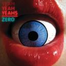 Zero (e-single bundle)/Yeah Yeah Yeahs