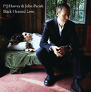 Black Hearted Love/PJ Harvey, John Parish