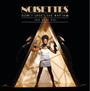 Don't Upset The Rhythm (eSingle)/Noisettes