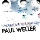 ウェイク・アップ・ザ・ネイション/Paul Weller