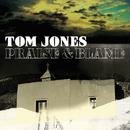 Praise & Blame/Tom Jones