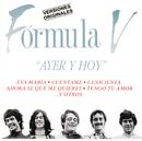 Ayer Y Hoy/Formula V