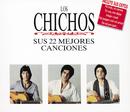 Los Chichos Sus 22 Mejores Canciones/Los Chichos