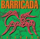 La Araña/Barricada