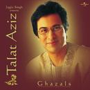 Jagjit Singh Presents Talat Aziz/Talat Aziz