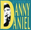 Lo Mejor De Danny Daniel/Danny Daniel