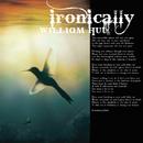 Ironically (e-single)/William Hut