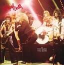 Too Much Too Soon/New York Dolls