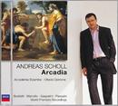 アルカディア/Andreas Scholl, Accademia Bizantina, Ottavio Dantone