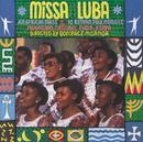 Missa Luba / 10 Kenyan Folk Melodies/Muungano National Choir Kenya, Boniface Mganga