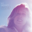 Another Country/Tift Merritt