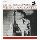 Where? (RVG Edition)/Ron Carter, Eric Dolphy, Mal Waldron