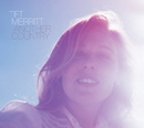Another Country (International Edition)/Tift Merritt