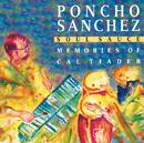 Soul Sauce: Memories Of Cal Tjader/Poncho Sanchez