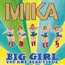 Big Girl (You Are Beautiful) (UK CD Maxi)/MIKA
