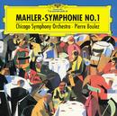 マーラー:交響曲 第1番/Chicago Symphony Orchestra, Pierre Boulez