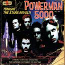 Tonight The Stars Revolt/Powerman 5000