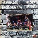 A Message From The Ghetto/Sons Of Truth
